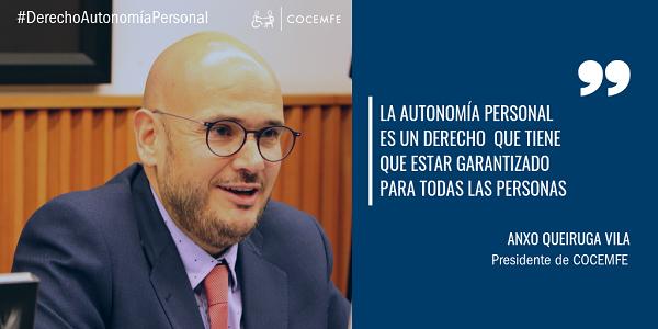 La autonomía personal es un derecho que tiene que estar garantizado para todas las personas. Anxo Queiruga Vila