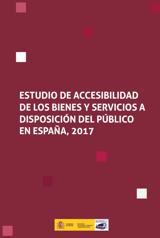 """Abre documento en PDF """"Estudio de accesibilidad de los bienes y servicios a disposición del público en España"""""""