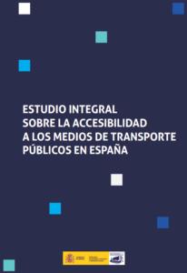 """Abre documento en PDF """"Estudio integral accesibilidad transporte publico en España"""""""