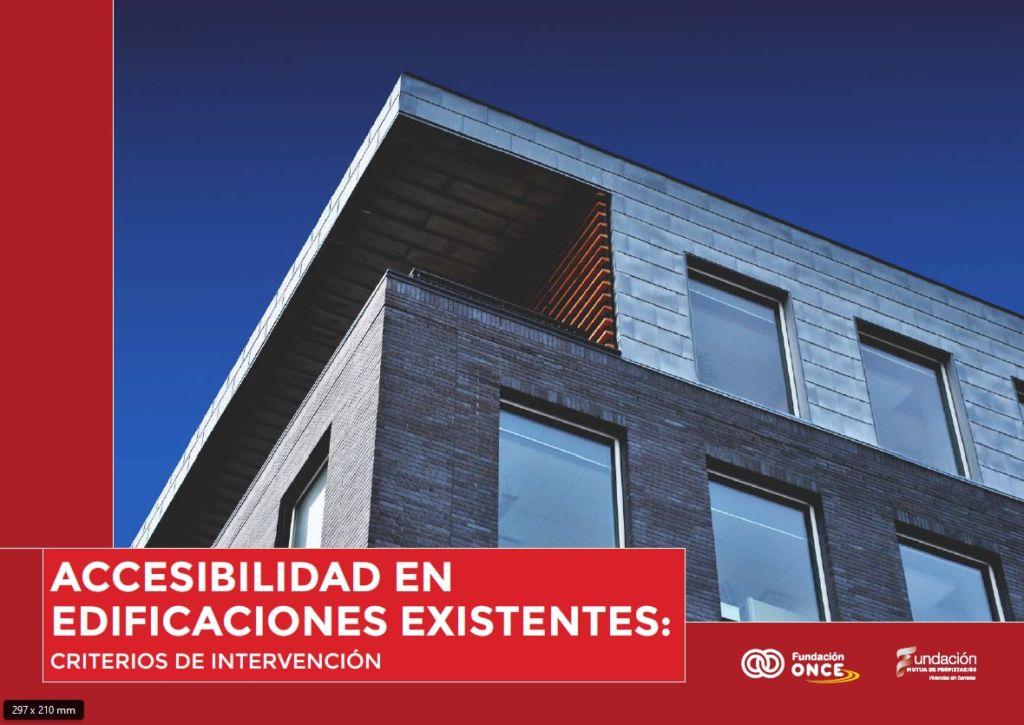 Accesibilidad en edificaciones existentes, criterios de intervención