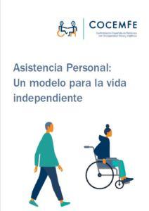 Asistencia personal Un modelo para la vida independiente. Documento elaborado COCEMFE