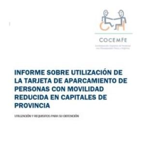 INFORME SOBRE UTILIZACION DE LA TRARJETA DE APARCAMIENTOS PMR EN CAPITALES DE PROVINCIA