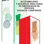 Guía sobre accesibilidad y seguridad para casos de emergencias en edificios sociales y sanitarios