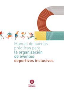 Manual de buenas practicas para la organización de eventos deportivos inclusivos