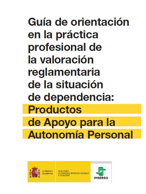 Guía de orientación profesional. Productos de apoyo para la Autonomía Personal