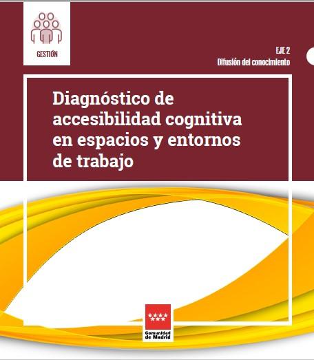 Diagnostico de accesibilidad cognitiva en espacios y entornos de trabajo