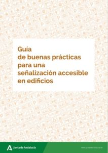 Guía de buenas practicas, Señalización Accesible en Edificios