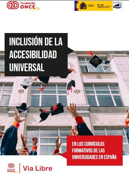 Inclusión de la accesibilidad universal en los currículos formativos de las universidades en España