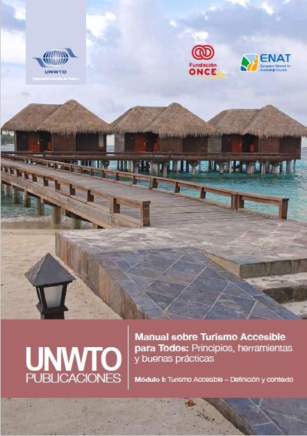 Manual Turismo Accesible OMT 1 - Turismo accesible. Definición y contexto